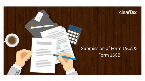 Submission of Form 15CA and Form 15CB