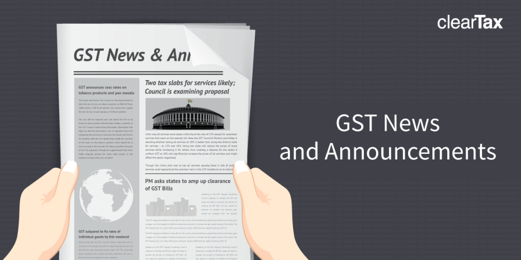 GST News & Announcements