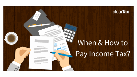 When & How to Pay Income Tax on Fixed Deposit's Interest Income
